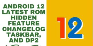 Android 12 Latest ROM Hidden Feature Changelog Taskbar, and dp2