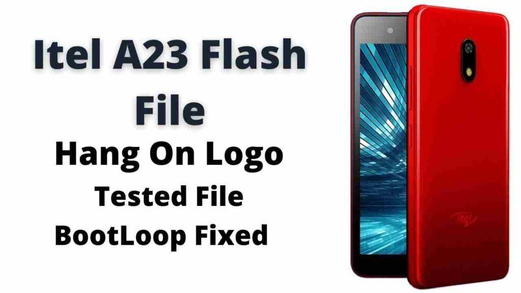 Itel A23 Flash File Latest Firmware (Stock ROM)
