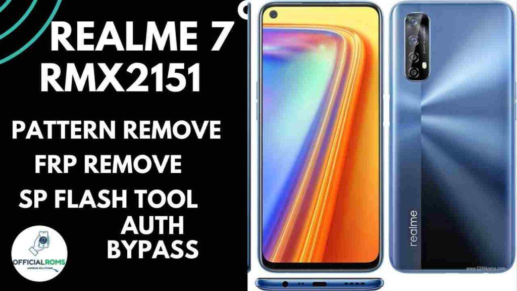 Realme 7 RMX2151 Pattern Unlock offline Using SP Flash Tool