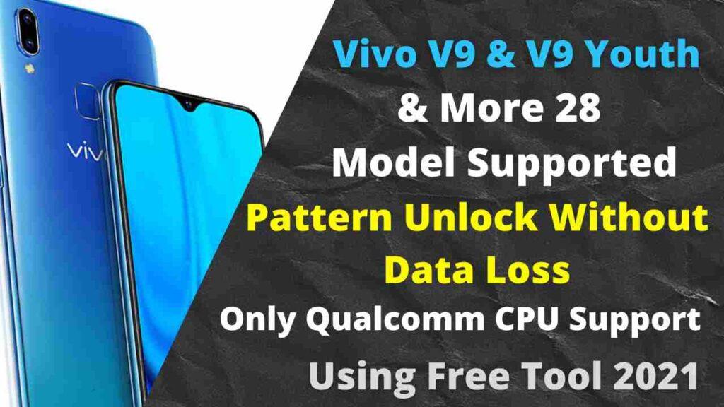 Vivo V9 1727 Pattern Unlock Without Data Loss 2021