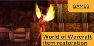 World of Warcraft item restoration wow