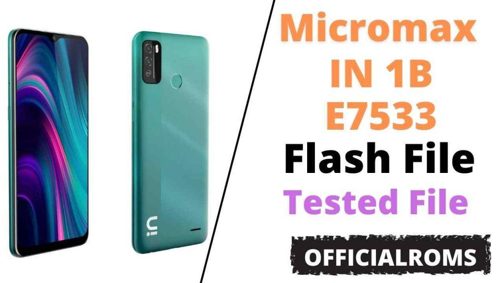 Micromax IN 1B E7533 Flash File (Stock ROM)