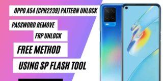 OPPO A54 (CPH2239) Pattern Unlock Using SP Flash Tool