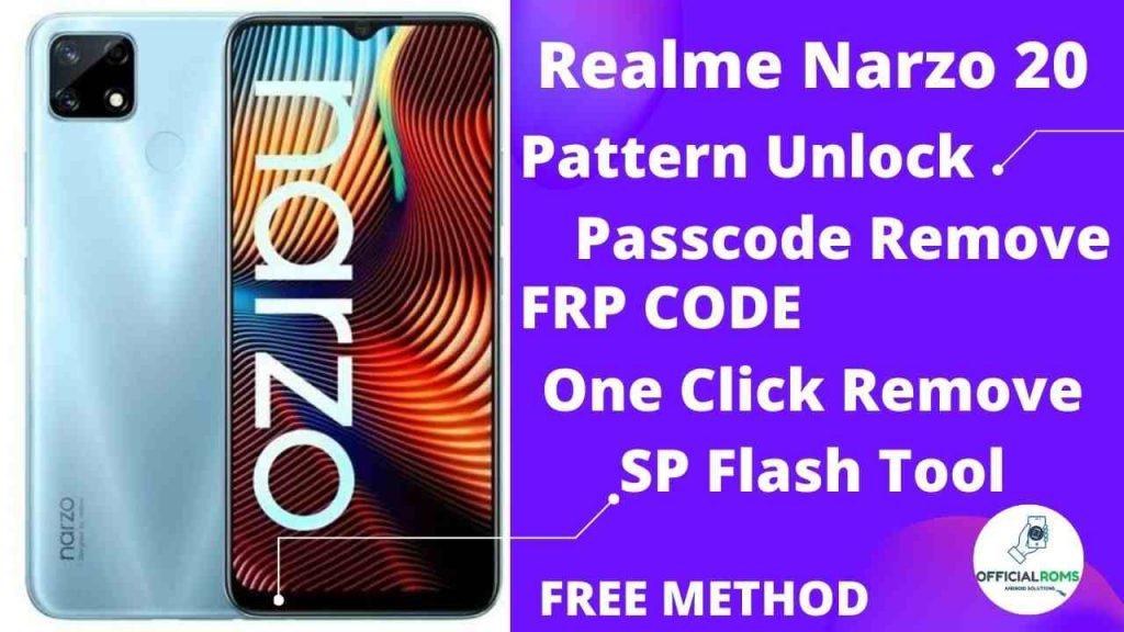 Realme Narzo 20 Pattern Unlock RMX2191 Free Tool One Click