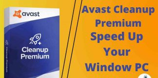 Avast Cleanup Premium Speed Up Your Window PC