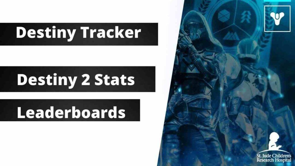 Destiny Tracker Destiny 2 Stats, Leaderboards