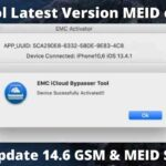 EMC MEID Or GSM Both icloud Bypass Tool After Update 14.6