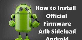 How to Install official Firmware with Adb Sideload Android