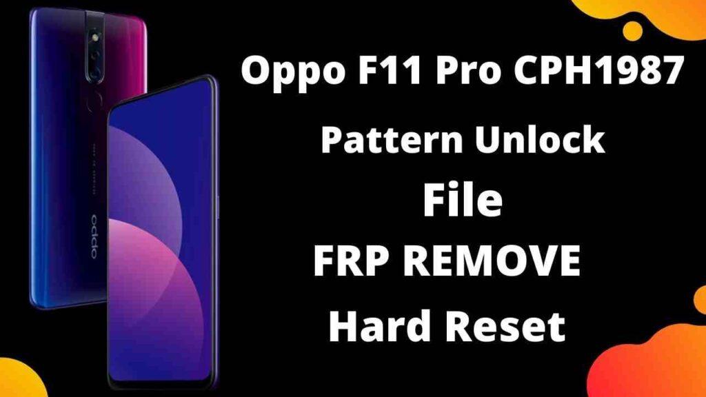 Oppo F11 Pro CPH1987 Pattern Unlock File Using SP Flash Tool