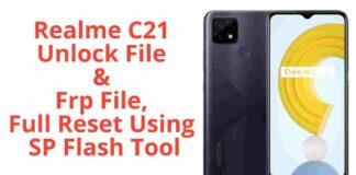 Realme C21 Unlock File & Frp File, Full Reset Using SP Flash Tool