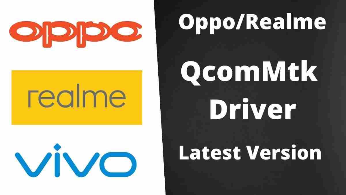 Oppo Realme New QcomMtk Driver Latest Version