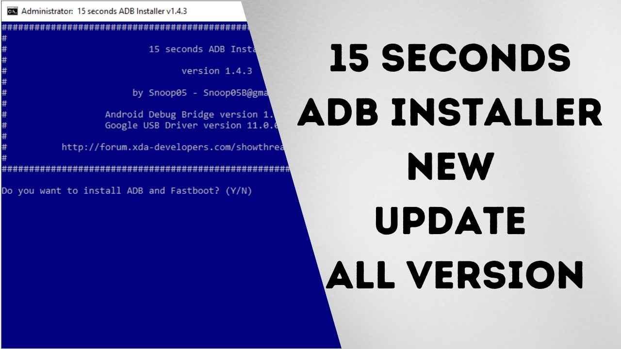 15 Seconds ADB Installer New Update All Version