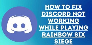 How to fix discord not working while playing rainbow six siege