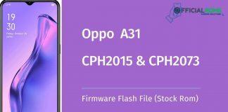 Oppo A31 CPH2015 & CPH2073 Firmware Flash File (Stock Rom)
