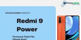 Redmi 9 Power Firmware Flash File (Stock Rom)