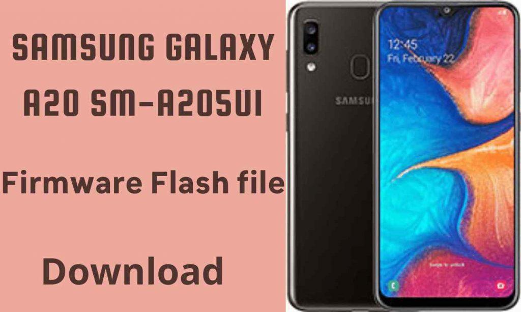 Samsung A20 SM-A205U1 Firmware Flash File (Stock ROM)