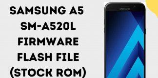 Samsung A5 SM-A520L Firmware Flash File (Stock Rom)