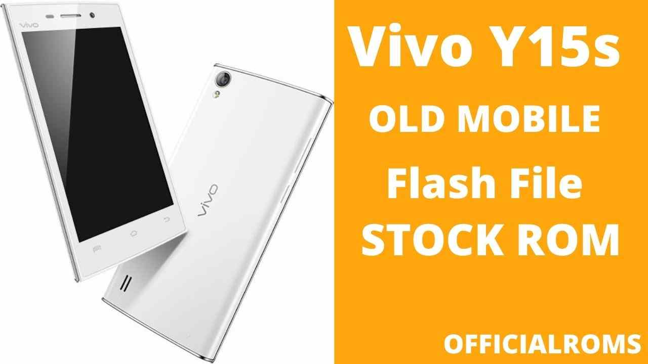 vivo Y15s flash file Firmware (Stock ROM)