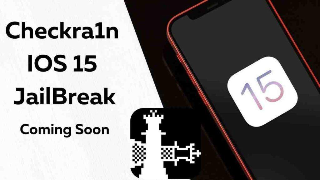 Checkra1n IOS 15 JailBreak
