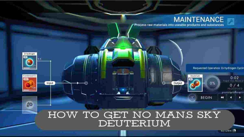 How to get No Man,s Sky Deuterium