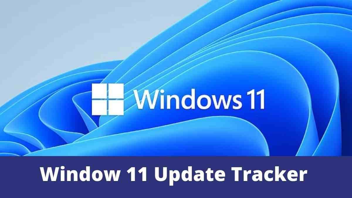 Window 11 Update Tracker