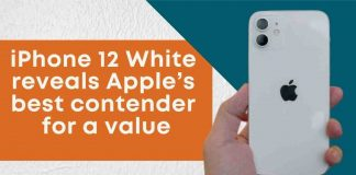 iPhone 12 White reveals Apple's best contender for a value