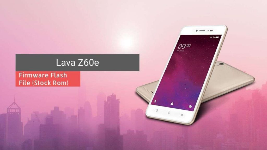 Lava Z60e Firmware Flash File (Stock Rom)