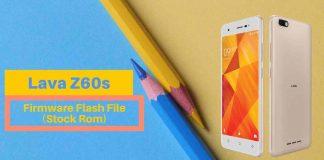 Lava Z60s Firmware Flash file (Stock Rom)