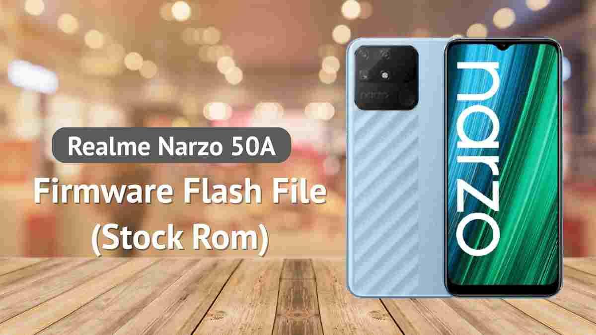 Realme Narzo 50A Firmware Flash File (Stock Rom )