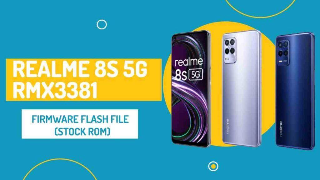 Realme 8s 5G RMX3381 Firmware Flash File