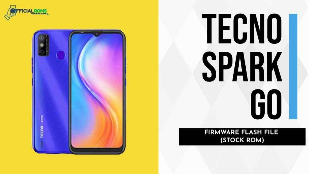 Tecno Spark Go Flash File