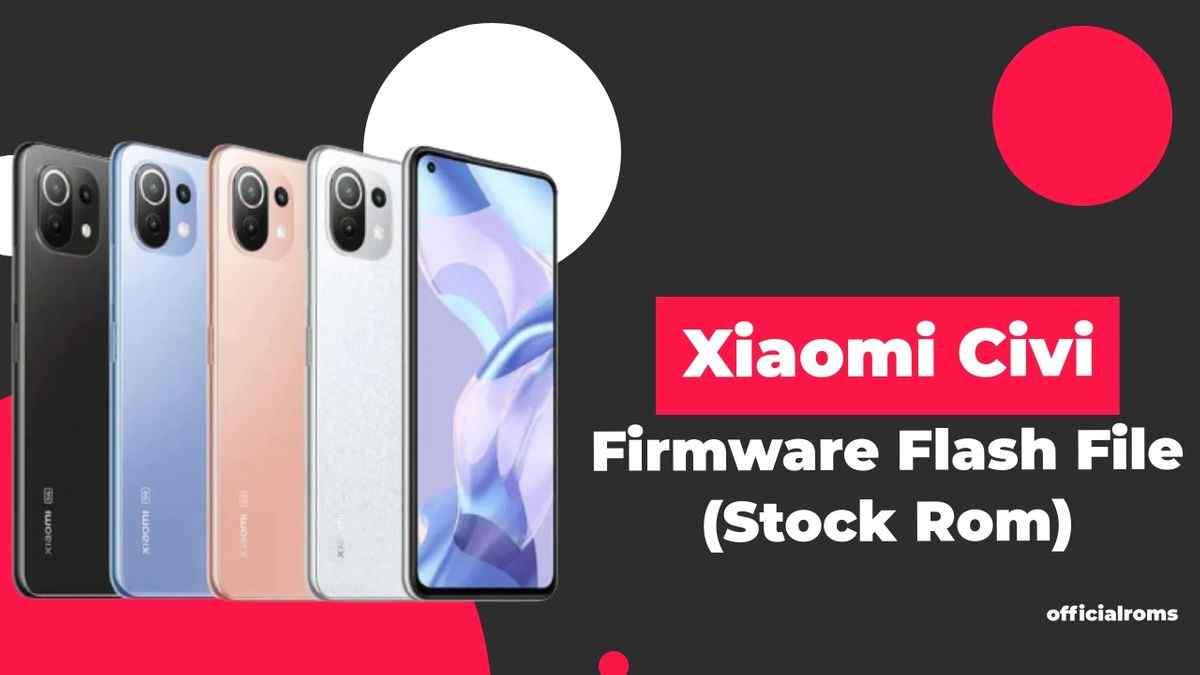 Xiaomi Civi Firmware Flash File (Stock Rom)